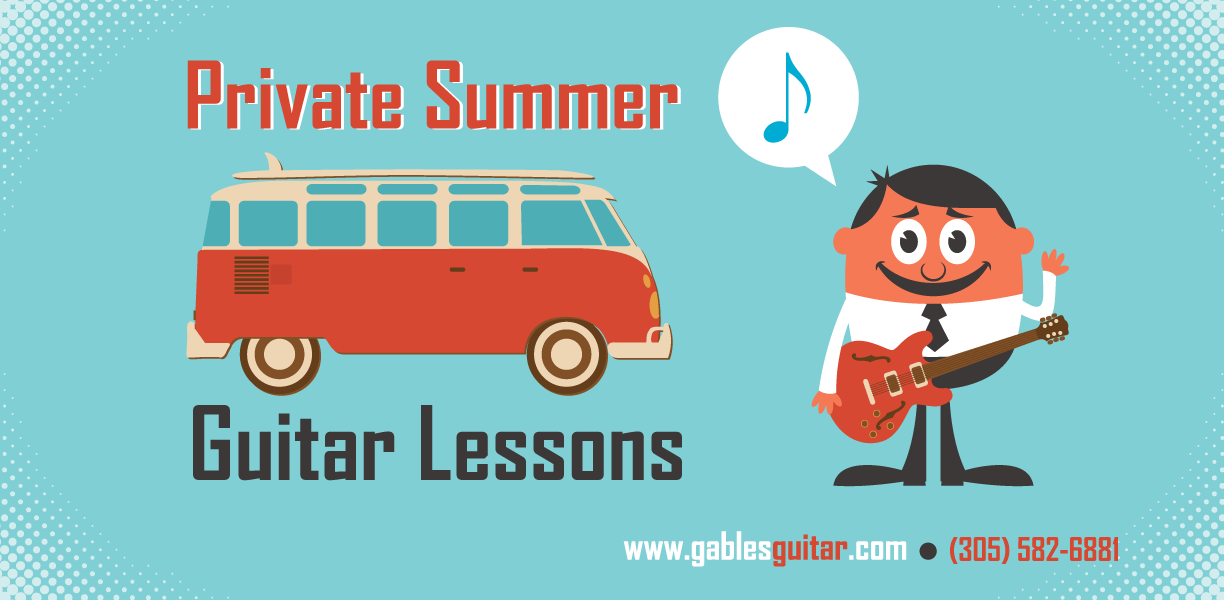 Summer Private Guitar Lessons in South Florida, Miami and Coral Gables